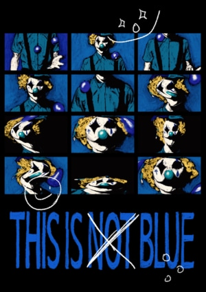 This Is Not Blue (pierrot)