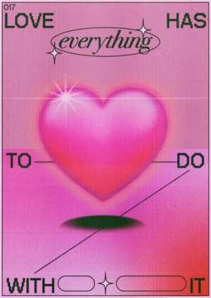 Love Has Everything To Do With By Paulina Almira